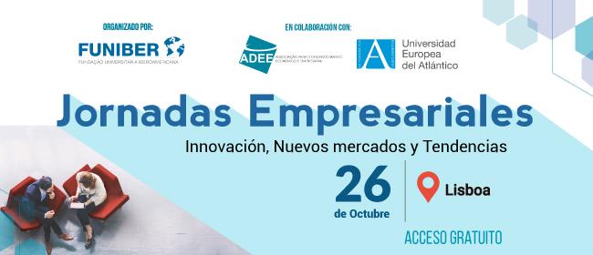 Expertos en negocios internacionales se reúnen en las Jornadas Empresariales de FUNIBER en Lisboa