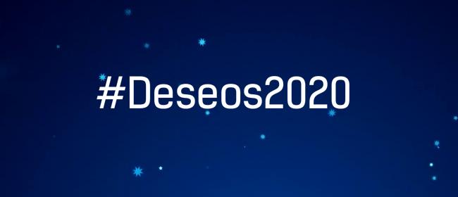 #Deseos2020 ¿Cuál es tu Deseo para 2020?