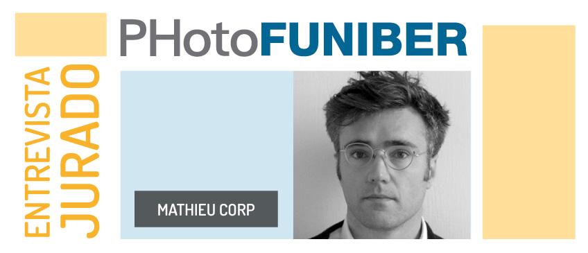 Entrevista a Mathieu Corp, miembro del jurado de honor de PHotoFUNIBER'20