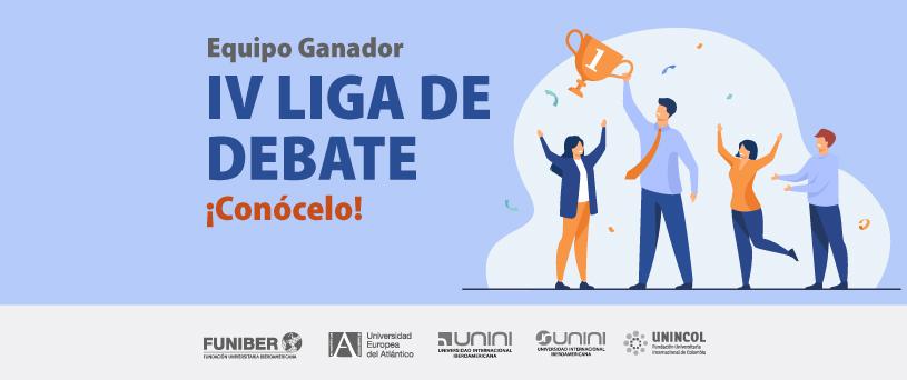 Éxito de la IV Liga de debate de UNEATLANTICO, con participación de estudiantes de la red de FUNIBER